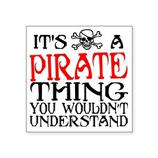 """PIRATE_THING22 Square Sticker 3"""" x 3"""""""