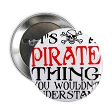 """PIRATE_THING22 2.25"""" Button"""