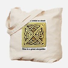 Time is a great Storyteller Tote Bag