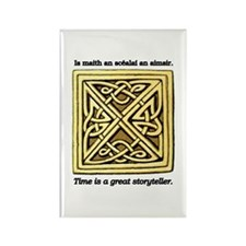 Time is a great Storyteller Rectangle Magnet