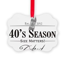 40s Season ONE Ornament