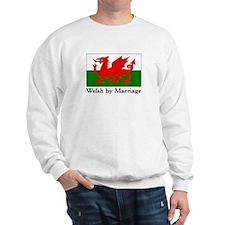 Welsh by Marriage Sweatshirt