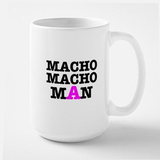 MACHO - MACH - MAN! Large Mug