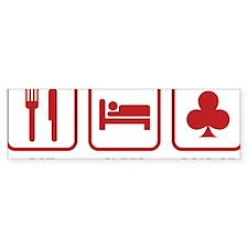 EatSleepBridge1D Bumper Sticker
