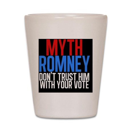 Myth Romney Shot Glass