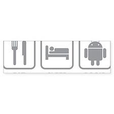 EatSleepDroid1C Bumper Sticker