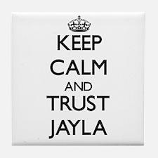 Keep Calm and trust Jayla Tile Coaster