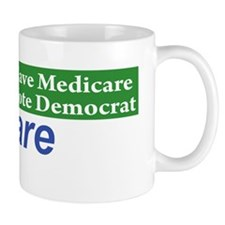 Medicare Will Become VoucherCare! Mug