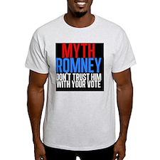 Myth Romney T-Shirt