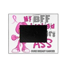- BFF Kicked Breast Cancer 42 Picture Frame
