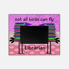 librarian not all birds can fly PINK Picture Frame