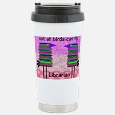 librarian not all birds can fly Travel Mug