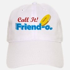 Call It Friendo Baseball Baseball Cap