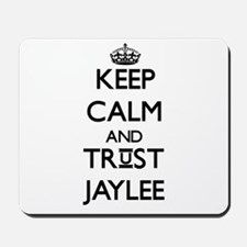 Keep Calm and trust Jaylee Mousepad