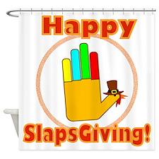 Happy Slaps Giving Shower Curtain