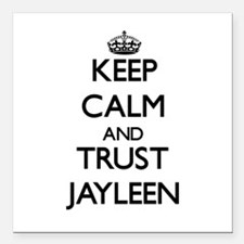 """Keep Calm and trust Jayleen Square Car Magnet 3"""" x"""