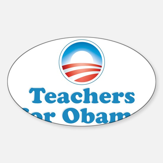 Teachers for Obama Sticker (Oval)