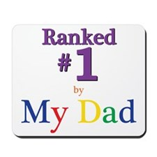 Ranked #1 By My Dad (SEO) Mousepad