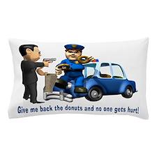 But Cops Love Donuts Pillow Case