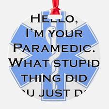 Im Your Paramedic Ornament