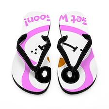 Sue: Get well soon Flip Flops