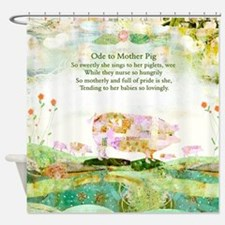 Ode to Mother Pig Shower Curtain