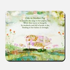 Ode to Mother Pig Mousepad