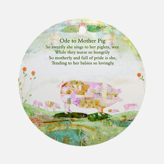 Ode to Mother Pig Round Ornament