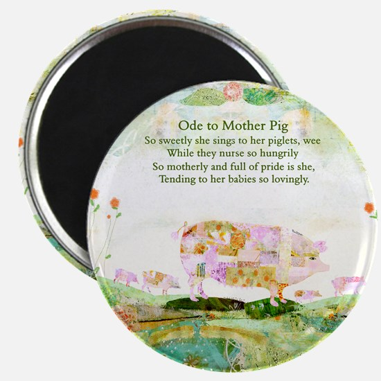 Ode to Mother Pig Magnet