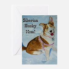 Siberian Husky Mom Greeting Card