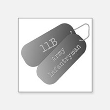 "11B infantryman Square Sticker 3"" x 3"""