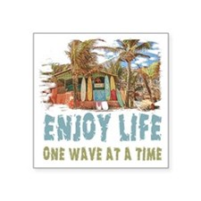 "Enjoy Life Square Sticker 3"" x 3"""