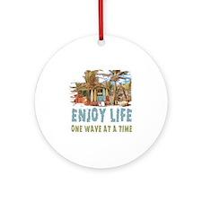 Enjoy Life Round Ornament