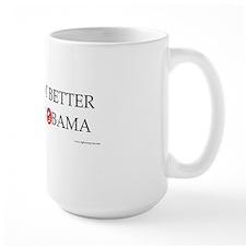 We are not better off under Obama Mug