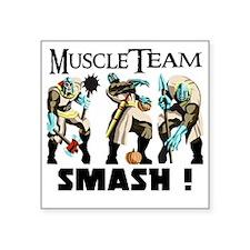 "Muscle Team Smash Square Sticker 3"" x 3"""