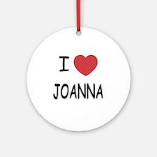i heart joanna Round Ornament