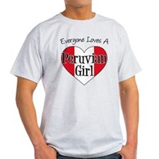 Everyone Loves Peruvian Girl T-Shirt