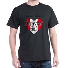 Everyone Loves Peruvian Girl T-Shirt