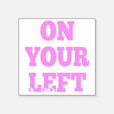 "OYL_Pink Square Sticker 3"" x 3"""