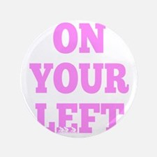 "OYL_Pink 3.5"" Button"