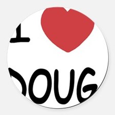 i heart doug Round Car Magnet