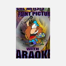PAINT PICTURES WITH KARAOKE Rectangle Magnet