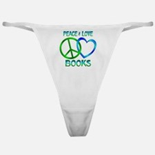 Peace Love Books Classic Thong