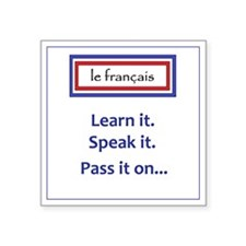 "French Learn, Speak, Pass Square Sticker 3"" x 3"""