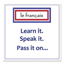"French Learn, Speak, Pas Square Car Magnet 3"" x 3"""