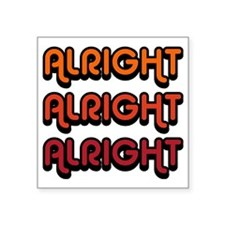 "Dazed and Confused Movie Ge Square Sticker 3"" x 3"""