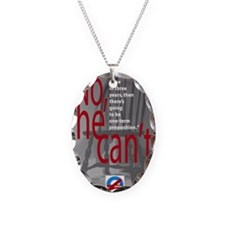 Empty Chair: No, he can't  Necklace Oval Charm