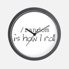 This is how I roll Wall Clock