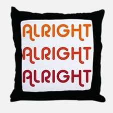 Dazed and Confused Movie Gear Alright Throw Pillow