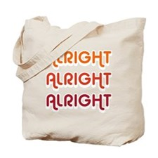 Dazed and Confused Movie Gear Alright Alr Tote Bag